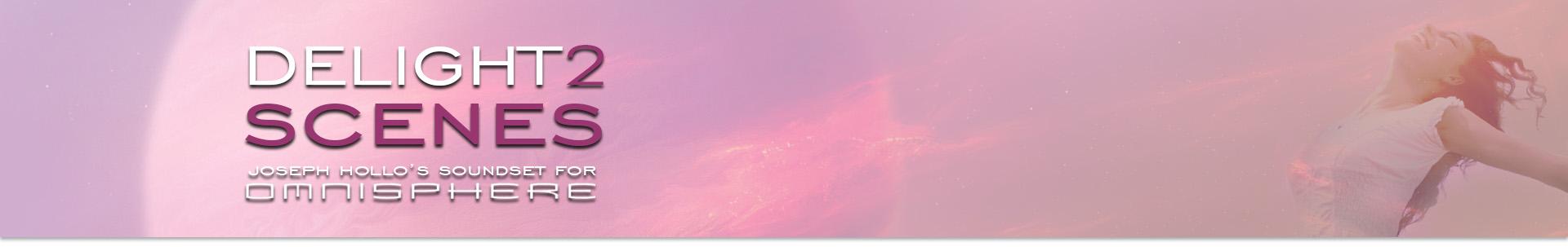 Delight2 Scenes for Omnisphere - Arte Nuovo